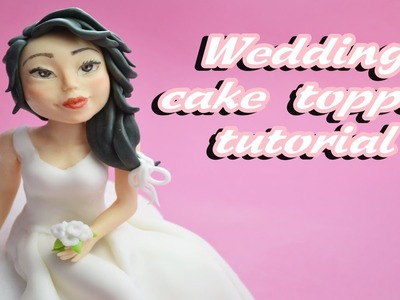 Bride sugar paste wedding cake topper fondant - tutorial sposa in pasta di zucchero