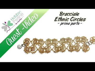 Bracciale Ethnic Circles | TUTORIAL - HobbyPerline.com