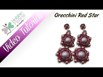Orecchini Red Star | TUTORIAL - HobbyPerline.com