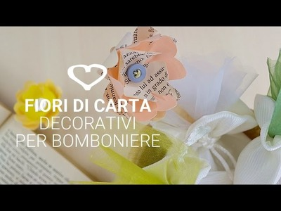 Tutorial: Come realizzare dei fiori di carta decorativi - La Figurina