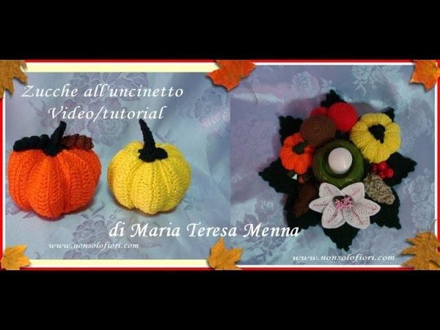 Zucca all'uncinetto - Video tutorial - Crochet pumpkins
