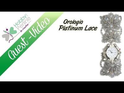 Orologio Platinum Lace - 1 Parte | TUTORIAL - HobbyPerline.com
