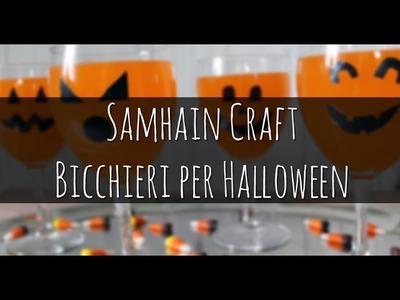 56. Samhain Craft: Bicchieri per Halloween