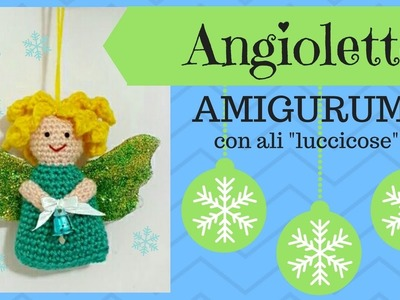 Angioletto AMIGURUMI con ali luccicose - Crochet an Angel (English sub)