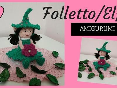 Folletto.Elfo AMIGURUMI - Crochet a Elf (English subtitles)