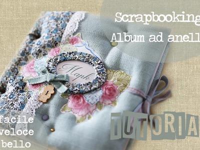 Scrapbooking DIY: Album in stoffa ad anelli (seconda parte)