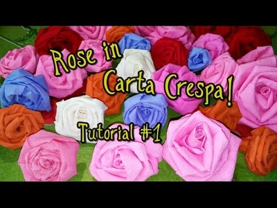Rose in Carta Crespa in pochissimi secondi! - Tutorial #1  • •• AhC •• •