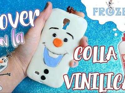 Facciamo una COVER con la COLLA VINILICA del Pupazzo di neve OLAF