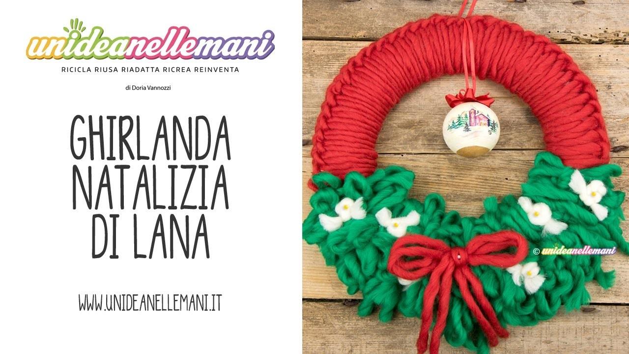 Ghirlanda natalizia di lana tutorial - Ghirlanda di natale per porta ...