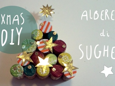 NATALE DIY: come fare ALBERELLI con i TAPPI di SUGHERO *ART Tv by Fantasvale