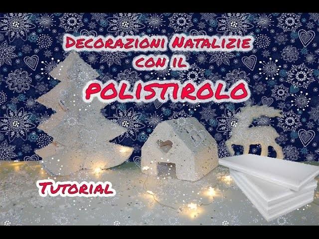 Diy decorazioni natalizie in polistirolo coll la - Decorazioni in polistirolo ...