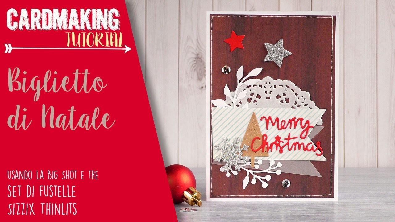 Merry Christmas Card usando le fustelle Sizzix - ITALIANO