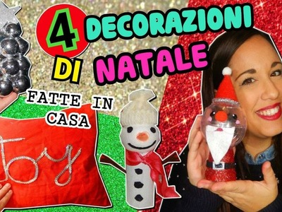 4 DECORAZIONI PER NATALE Fatte in casa (DIY NATALE ROOM DECOR) || Iolanda Sweets
