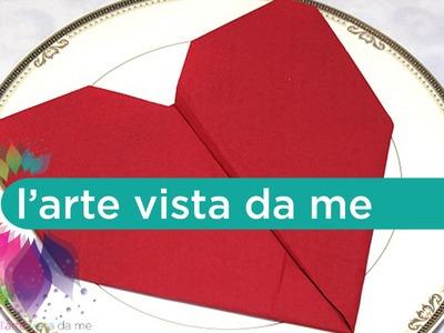 Heart Napkin Fold-Come piegare Tovagliolo a forma di Cuore-San Valentino-Valentine's Day