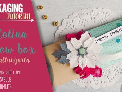 Scatolina con Stella di Natale: come allungare una Pillow box Sizzix con la Big Shot - ITALIANO