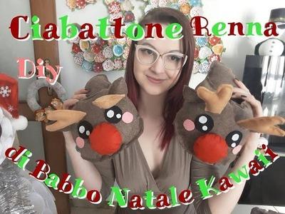 Ciabattone Pantofole Babbucce Renna di Babbo Natale Kawaii in Pannolenci Diy ❤ Tutorial Natalizio ❤