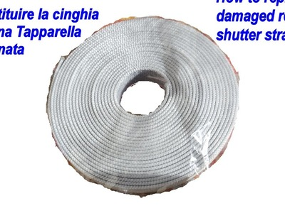 Tutorial Sostituzione cinghia tapparella fai da te(How to DIY replace roller shutter strap)