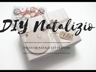 DIY NATALIZIO   Pacco di Natale Let It Snow
