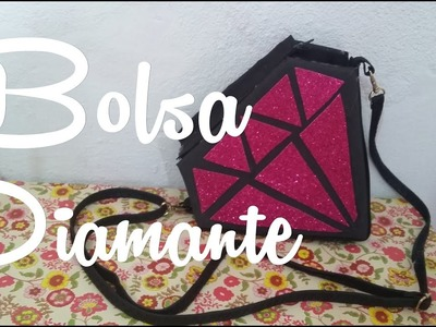 Diy.: Bolsa de Diamante |Diamond bag