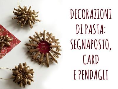 DECORAZIONI di Natale con la PASTA: card, segnaposto e pendagli! Feat. Teddyfactotum  Arte per Te