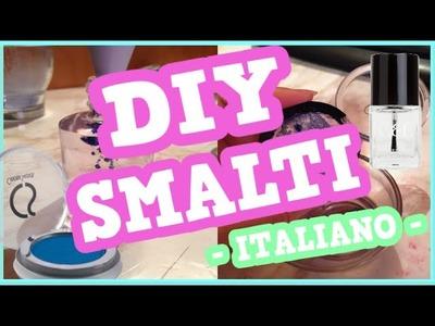 DIY SMALTI PERSONALIZZATI!!!  || Pikatea
