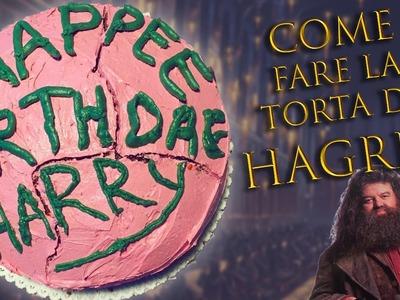 Come fare la Torta di Hagrid -  PotterRicette
