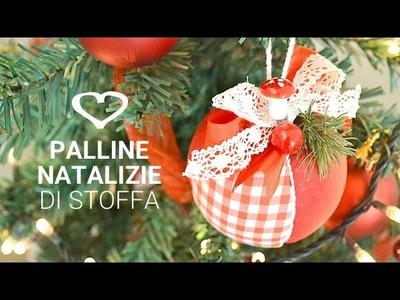 Tutorial: Come realizzare delle palline natalizie in stoffa - La Figurina