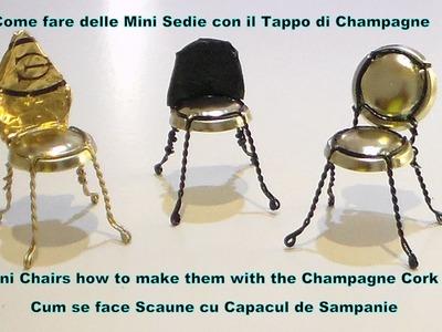 TUTORIAL:Come fare delle sedie con tappi dalla bottiglia di champagne