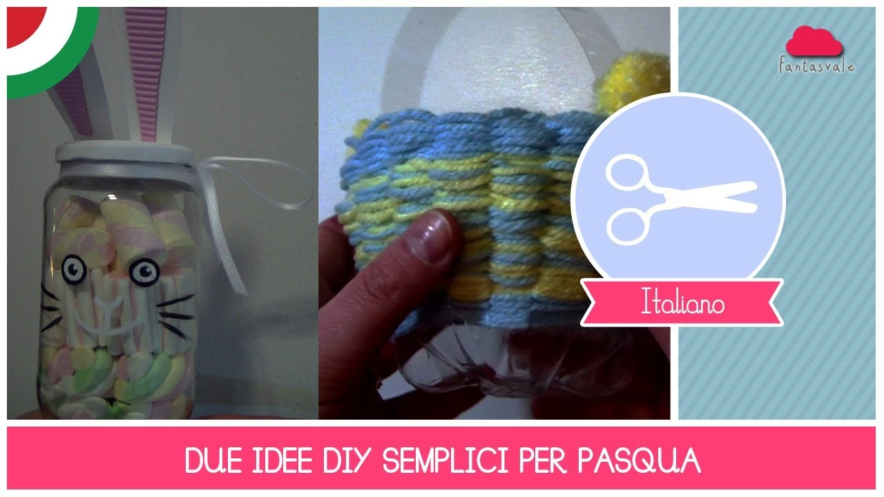 Tutorial Crafting: Due Idee di RICICLO CREATIVO per la Pasqua by Fantasvale
