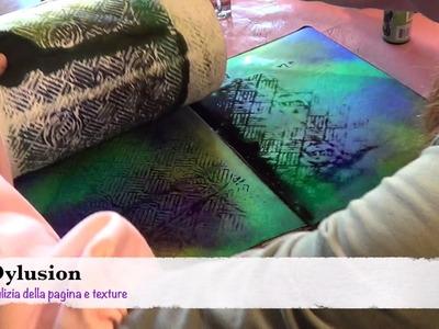 Come creare uno sfondo con tecnica Dylusion