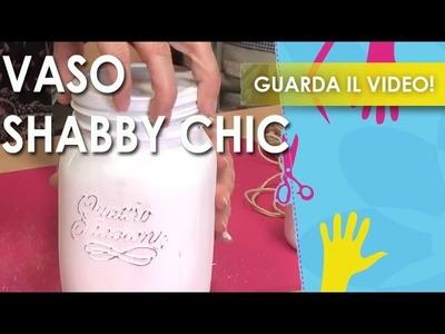 VIDEO #manidilara Vaso Shabby Chic