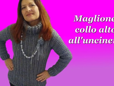 MAGLIONE COLLO ALTO all'uncinetto crochet high collar sweater