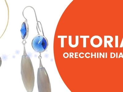 Video Tutorial DIY - Orecchini Diana - Dooitu