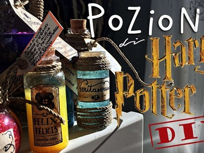 DIY - Pozioni di Harry Potter✨ | mmarti nao