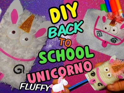 QUADERNO UNICORNO FLUFFY,ASTUCCIO E TEMPERINO (DIY BACK TO SCHOOL UNICORN FLUFFY) Iolanda Sweets