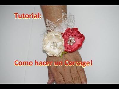 Tutorial: Como hacer un corsage!