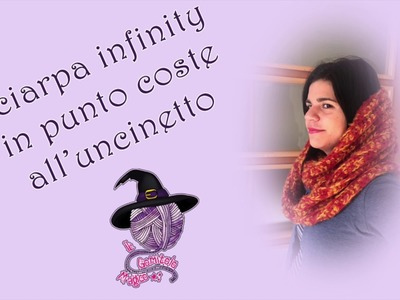 Sciarpa infinity in punto coste all'uncinetto. Infinity scarf in backloop stitch