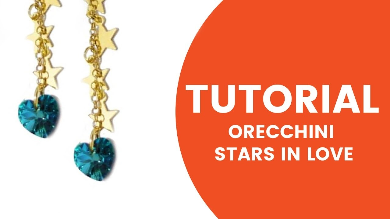 Video Tutorial Dooitu DIY | Orecchini Star in Love