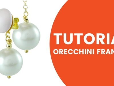 Video Tutorial Dooitu DIY | Orecchini Perla Frances