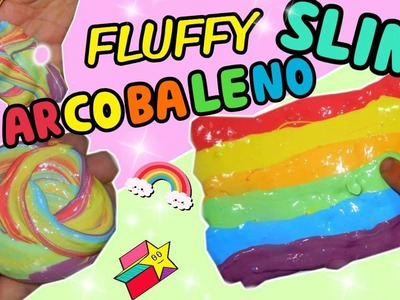 Fluffy SLIME ARCOBALENO (RAINBOW SLIME) Iolanda Sweets