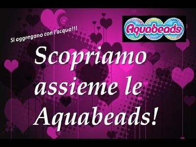 Aquabeads le perline che si aggregano con l'acqua!