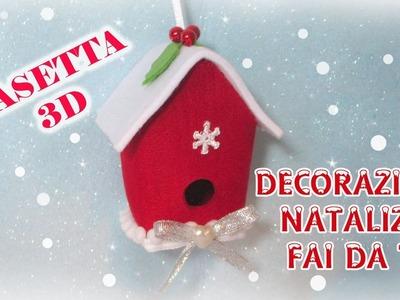 Casetta 3D decorazione natalizia in feltro senza cucire - tutorial e cartamodello, 2016