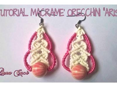 """Tutorial macramè orecchini """"Aris"""".Tutorial macramé earrings """"Aris"""".Diy tutorial"""
