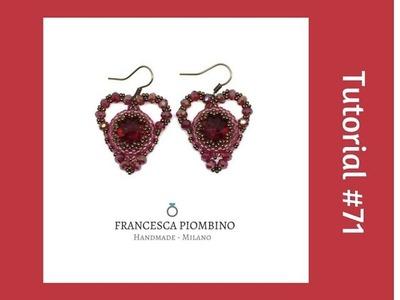 TUTORIAL PERLINE [71] - Orecchini Love: rivoli 14mm, delica, cipollotti 4x3mm.
