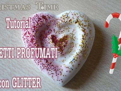 ❤ Tutorial Gessetti profumati con Glitter | Christmas Time