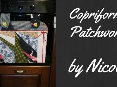Cucito creativo- Tutorial copriforno con la tecnica patchwork