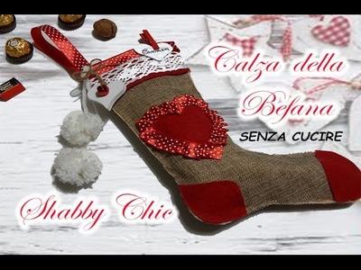 DIY: Calza della Befana || SHABBY CHIC || senza cucire