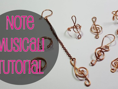 ENG SUBS - DIY Tutorial Anello e ciondolo con note musicali e chiavi di violino wire technique
