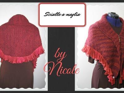 Scialle a maglia tutorial - DIY Knit ruffle shawl