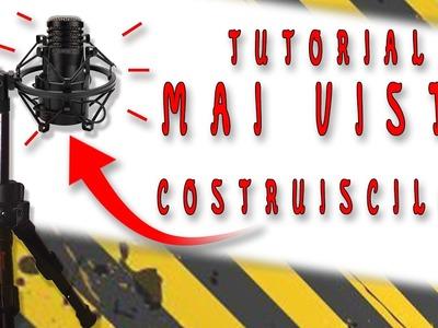 """UNICO TUTORIAL IN RETE! """"FAI DA TE-TUTORIAL-DIY"""" staffa ragno antivibrazione microfono"""